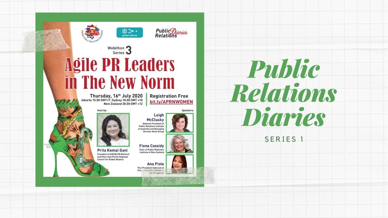 Public Relations Diaries : Agile PR Leaders in The New Norm | 1st Series
